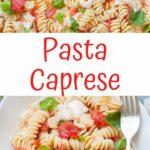 Pasta Caprese pinnable image.
