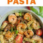 Shrimp pesto pasta pinnable image.