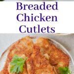 breaded chicken cutlets pin