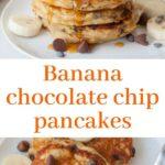 banana chocolate chip pancakes pinnable image