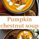 Pumpkin chestnut soup pinnable image.