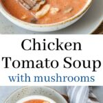 Chicken tomato soup pinnable image.