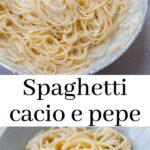 Spaghetti cacio e pepe pinnable recipe.