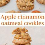 Apple cinnamon oatmeal cookies pinnable image.