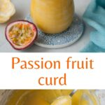 Passion fruit curd pinnable image.