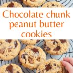 Chocolate chip peanut butter cookies pinnable image.