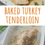 Baked turkey tenderloin pinnable image