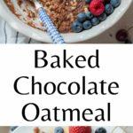Baked chocolate oatmeal pinnable image.