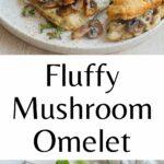 Mushroom omelet pinnable image.
