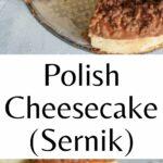 Polish cheesecake pinnable image.