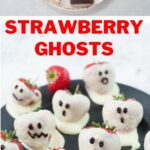 Strawberry ghosts pinnable image.