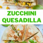 Zucchini quesadilla pinnable image.