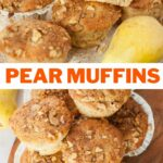 Pear muffins pinnable image.