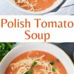 Polish tomato soup pinnable image.